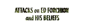 Attacks against Ed Forchion because of His Beliefs!